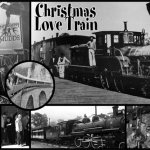 Productions - Christmas Love Train - December 2007